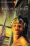 Ubik (S.F. Masterworks) - Philip K. Dick