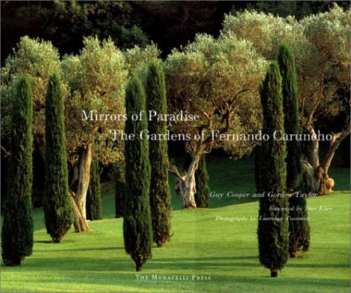 Mirrors of Paradise: The Gardens of Fernando Caruncho