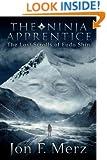 The Ninja Apprentice: The Lost Scrolls of Fudo Shin
