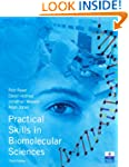 Practical Skills in Biomolecular Scie...