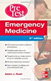 Emergency Medicine PreTest Self-Assessment and Review, Third Edition (PreTest Clinical Medicine)