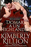 Taming a Highland Devil (Spanish Edition): Domar a un Highlander