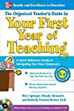 img - for The Organized Teacher's Guide to Your First Year of Teaching with CD-ROM book / textbook / text book