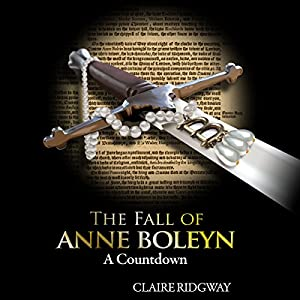 The Fall of Anne Boleyn Audiobook