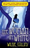 The Woman in White (0765353954) by Wilkie Collins