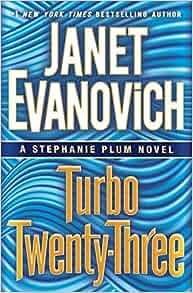 Turbo Twenty-Three by Janet Evanovich (2016) Stephanie Plum Series