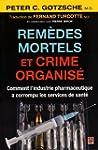 Rem�des Mortels et Crime Organise. Co...