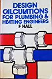 img - for Design Calculations for Plumbing and Heating Engineers book / textbook / text book