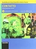 Contatto 1. Schülerbuch mit  Audio CD. Livello A1-A2: Corso di italiano per stranieri