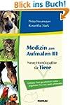 Medizin zum Aufmalen III: Neue Hom�op...