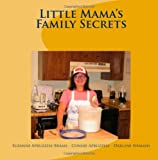 img - for Little Mama's Family Secrets book / textbook / text book