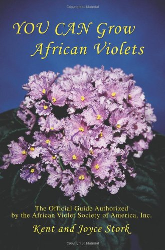 you-can-grow-african-violets-the-official-guide-authorized-by-the-african-violet-society-of-america-