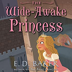 The Wide-Awake Princess Audiobook