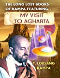 img - for My Visit to Agharta: The Long Lost Books Of Rampa by T Lobsang Rampa (2003-01-10) book / textbook / text book