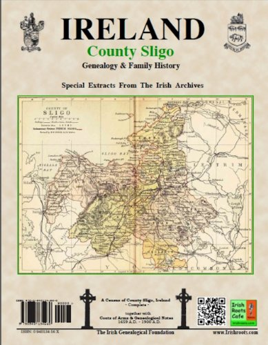 County Sligo Ireland Genealogy and Family History special extracts from the IGF archives094013473X