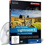 Software - Adobe Photoshop Lightroom 5 - Das umassende Training (PC+MAC+Linux)