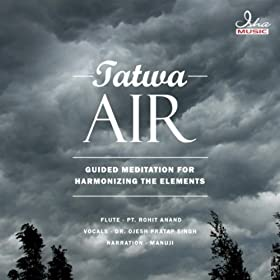 Tatwa - Air: Guided Meditation For Harmonizing The Elements