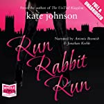 Run Rabbit Run: Sophie Green Mysteries | Kate Johnson