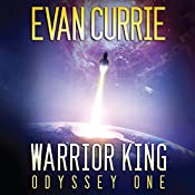 Warrior King: Odyssey One, Book 5 | Evan Currie