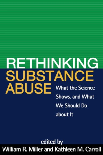Rethinking Substance Abuse: What the Science Shows, and...