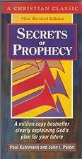 Secrets of Prophecy (Christian Classics…