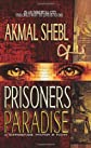 Prisoners in Paradise: A Supernatural Mystery in Egypt