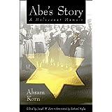 Abe's Story: A Holocaust Memoir