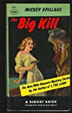 The Big Kill (Vintage Signet #915) (0451009150) by Spillane, Mickey
