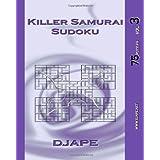 Killer Samurai Sudoku vol. 3: 75 puzzles ~ Djape