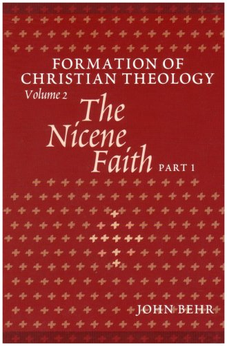 The Nicene Faith Formation Of Christian Theology Volume 2 Pt 1  2088141302X