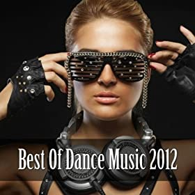 Best of Dance Music 2012