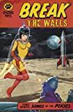 img - for Break the Walls: Stories Inspired by the Songs of the Pixies book / textbook / text book