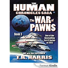 The War of Pawns (The Human Chronicles Saga Book 3) (English Edition)