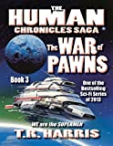 The War of Pawns (The Human Chronicles Saga Book 3)
