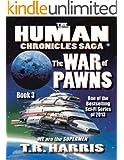 The War of Pawns: (The Human Chronicles Saga Book #3) (English Edition)