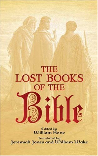 The Lost Books of the Bible (Dover Value Editions)