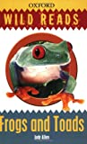 Frogs and Toads: Wild Reads (0199119295) by Allen, Judy