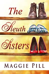 (FREE on 11/26) The Sleuth Sisters by Maggie Pill - http://eBooksHabit.com