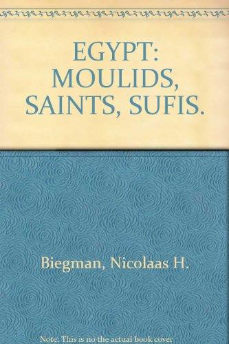 EGYPT: MOULIDS, SAINTS, SUFIS.