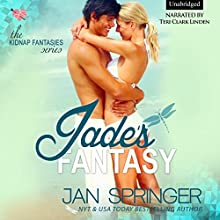 Jade's Fantasy: Kidnap Fantasies, Book 1 Audiobook by Jan Springer Narrated by Teri Clark Linden