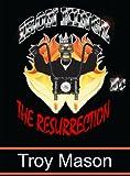IRON KINGZ: The Resurrection
