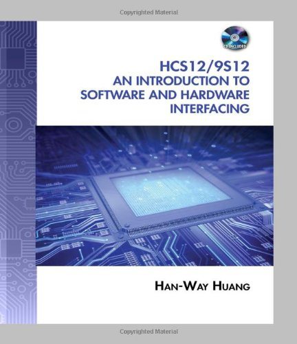 The HCS12 / 9S12: An Introduction to Software and...