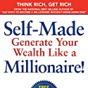 Self-Made: Generate Your Wealth Like a Millionaire! (       UNABRIDGED) by Dr. Meryl Koslow, Brian Koslow Narrated by Dr. Meryl Koslow