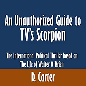 An Unauthorized Guide to TV's Scorpion Audiobook