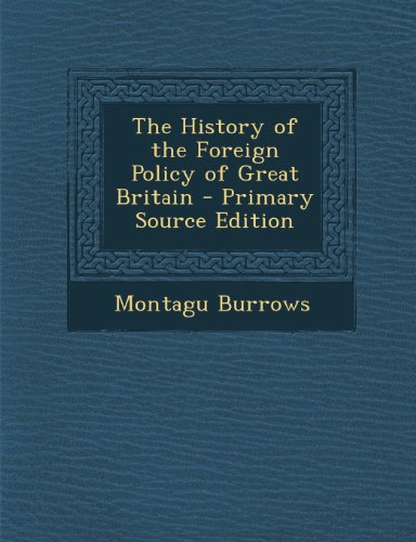 History of the Foreign Policy of Great Britain