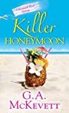Killer Honeymoon (A Savannah Reid Mystery) (0758276524) by McKevett, G. A.