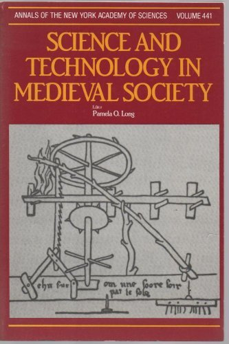 Science and technology in medieval society (Annals of the New York Academy of Sciences), Long, Pamela O. (ed.)
