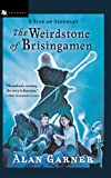 The Weirdstone of Brisingamen: A Tale of Alderley (015205636X) by Alan Garner
