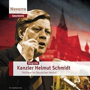 Helmut Schmidt: Kanzler des Friedens Hörbuch
