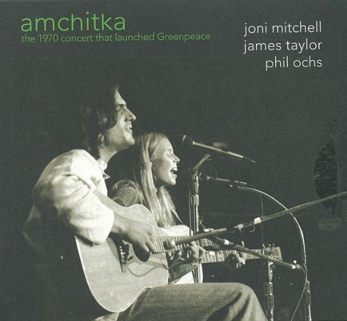 James Taylor - Amchitka: The 1970 Concert That Launched Greenpeace - Zortam Music